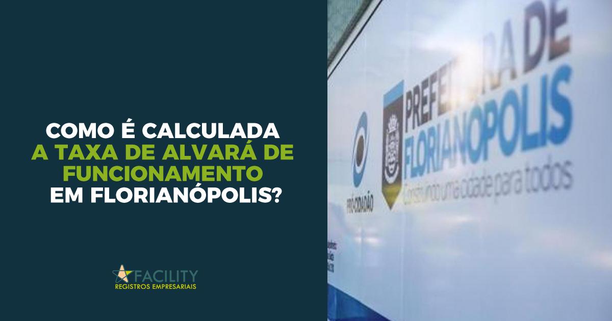 Como é calculada a taxa de Alvará de Funcionamento em Florianópolis?
